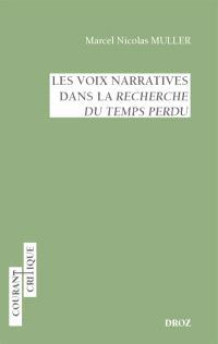 Les voix narratives dans la Recherche du temps perdu