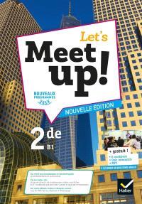 Let's meet up ! 2de, B1 : nouveaux programmes 2019