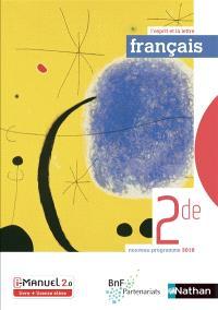 Français 2de : nouveau programme 2019 : livre + licence élève