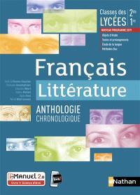 Français littérature, anthologie chronologique : classes des lycées, 2de, 1re, nouveau programme 2019 : i-manuel 2.0, livre + licence élève