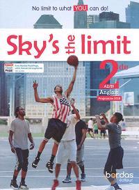 Sky's the limit ! : anglais 2de, A2-B1 : programme 2019