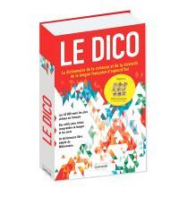 Le dico : le dictionnaire de la richesse et de la diversité de la langue française d'aujourd'hui