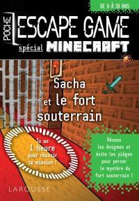 Sacha et le fort souterrain : spécial Minecraft