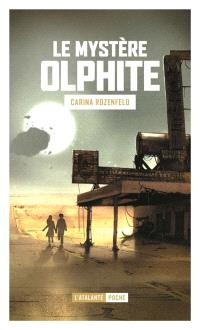 Le mystère olphite; Suivi de Horizon : nouvelle