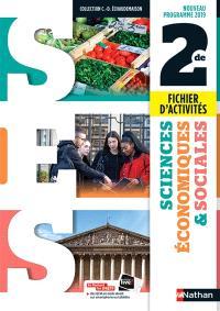 Sciences économiques et sociales 2de : fichier d'activités : nouveau programme 2019