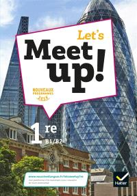 Let's meet up !, anglais 1re B1-B2