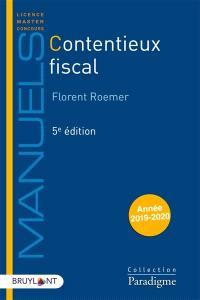 Contentieux fiscal : édition 2021