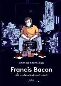 Francis Bacon : la violence d'une rose