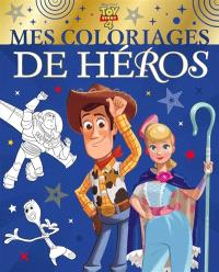 Toy story 4 : mes coloriages de héros