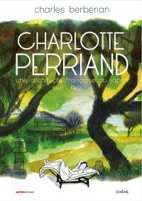 Charlotte Perriand : une architecte française au Japon : 1940-1942