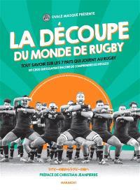 La découpe du monde de rugby : tout savoir sur les 7 pays qui jouent au rugby (et ceux qui essayent encore de comprendre les règles)