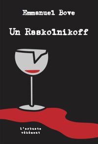 Un Raskolnikoff