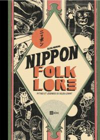 Nippon folklore : mythes et légendes du Soleil-Levant