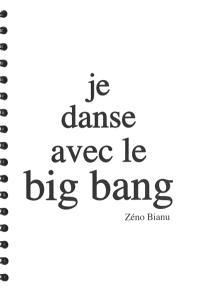 Je danse avec le big bang