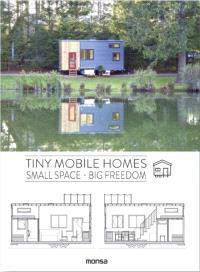 Tiny mobil houses