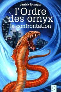 L'Ordre des Ornyx. Trilogie