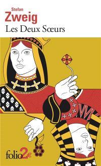 Les deux soeurs; Précédé de Une histoire au crépuscule