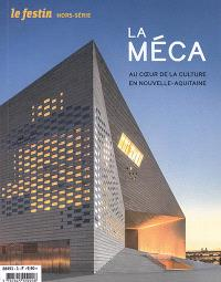 Festin (Le), hors série, La Méca : au coeur de la culture en Nouvelle-Aquitaine