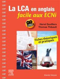 La LCA en anglais facile aux ECNi : fiches théoriques et pratiques