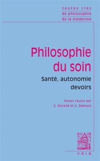 Philosophie du soin : santé, autonomie, devoirs