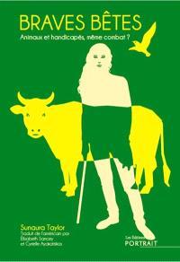 Braves bêtes : animaux et handicapés, même combat ?
