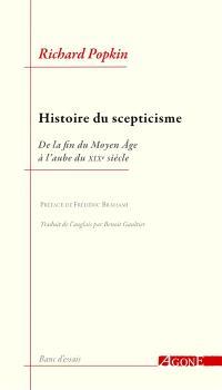 Histoire du scepticisme : de la fin du Moyen Age à l'aube du XIXe siècle