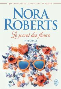 Le secret des fleurs : intégrale