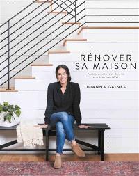 Rénover sa maison : pensez, organisez et décorez votre intérieur idéal !