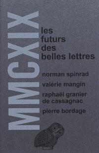 MMCXIX : les futurs des belles lettres