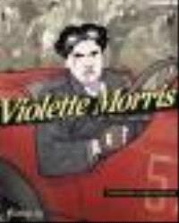 Violette Morris : à abattre par tous moyens. Volume 2