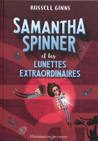 Samantha Spinner, Samantha Spinner et les lunettes extraordinaires