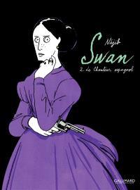 Swan. Volume 2, Le chanteur espagnol