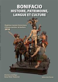 Bonifacio : histoire, patrimoine, langue et culture