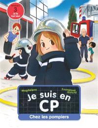 Je suis en CP, Chez les pompiers : niveau 3