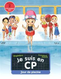 Je suis en CP, Jour de piscine : niveau 2