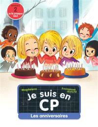 Je suis en CP, Les anniversaires : niveau 2