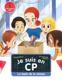 Je suis en CP, Le lapin de la classe : niveau 2