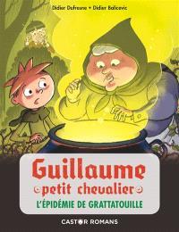 Guillaume petit chevalier, L'épidémie de grattatouille