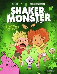 Shaker Monster. Volume 4, Bivouac attack !