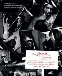 The Dior sessions : portraits par Nikolai von Bismarck : collections créées par Kim Jones