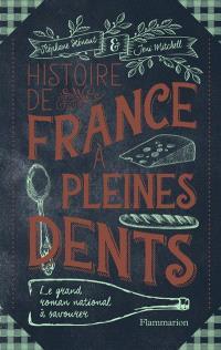 Histoire de France à pleines dents