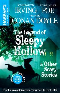 The legend of Sleepy Hollow : & other scary stories
