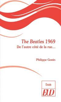 The Beatles 1969 : de l'autre côté de la rue...