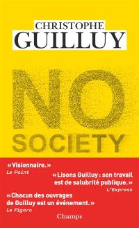No society : la fin de la classe moyenne occidentale