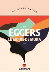 Le moine de Moka : récit