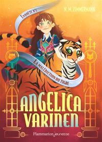 Angelica Varinen. Volume 4, La malédiction du tigre
