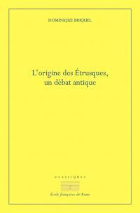 L'origine des Etrusques : un débat antique