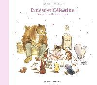 Ernest et Célestine : les plus belles histoires