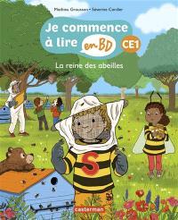 Je commence à lire en BD, La reine des abeilles : CE1