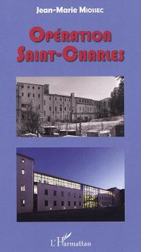 Opération Saint-Charles : gouvernances universitaire et urbaine en action : l'université Paul-Valéry dans les locaux réhabilités de l'Hôpital général de Montpellier